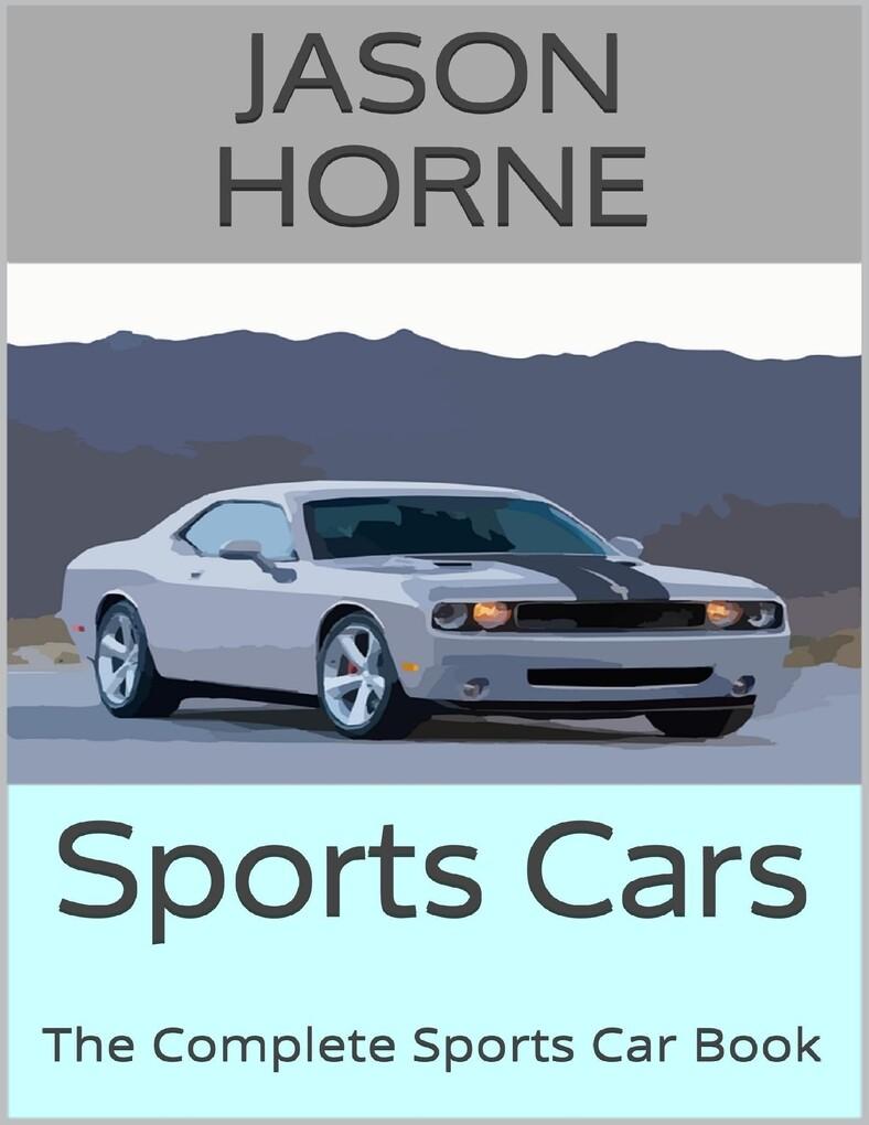 Sports Cars: The Complete Sports Car Book als e...