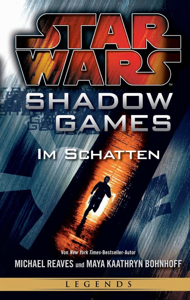 Star Wars: Shadow Games - Im Schatten als eBook...