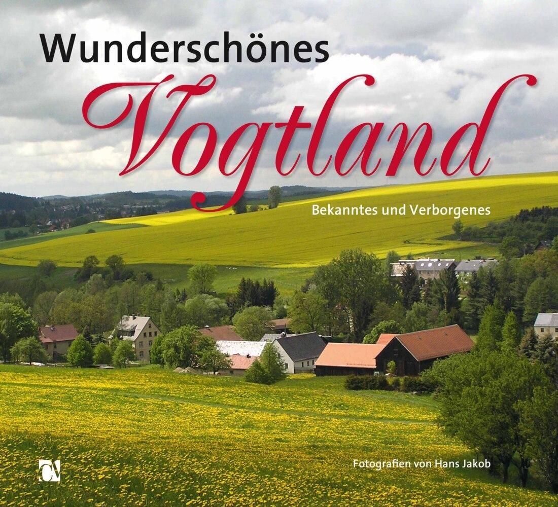 Wunderschönes Vogtland als Buch von