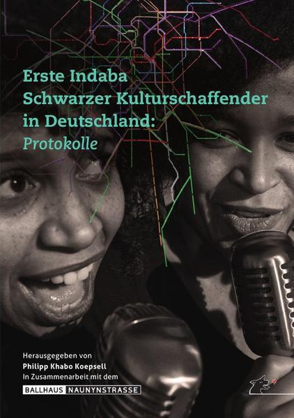 Erste Indaba Schwarzer Kulturschaffender in Deutschland als Buch