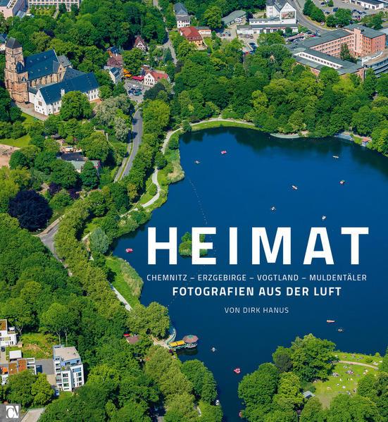 Heimat: Chemnitz, Erzgebirge, Vogtland, Muldent...