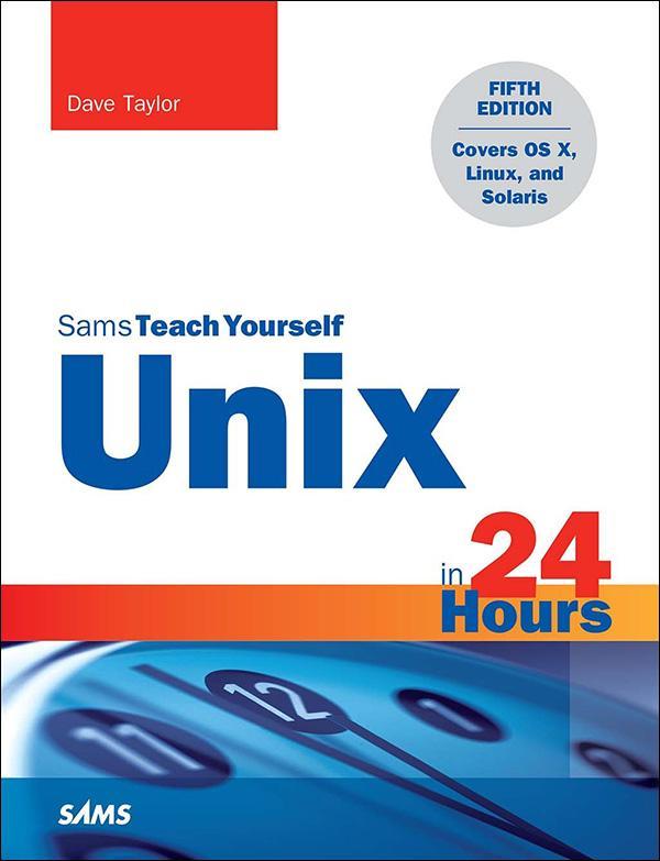 Unix in 24 Hours, Sams Teach Yourself als eBook...