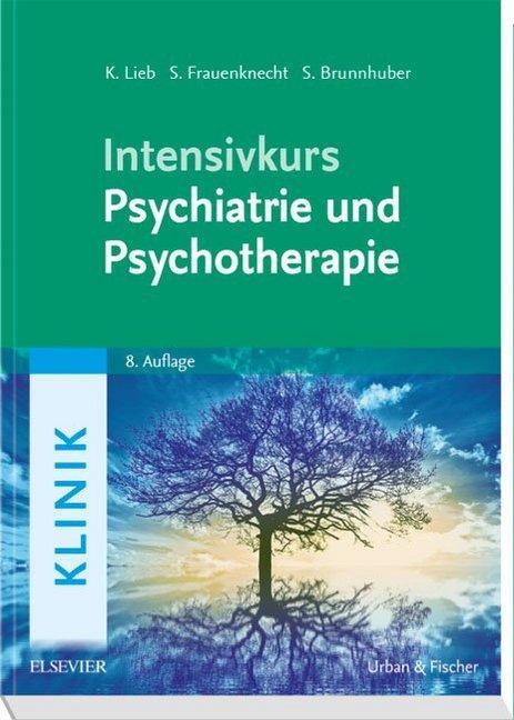 Intensivkurs Psychiatrie und Psychotherapie als Buch