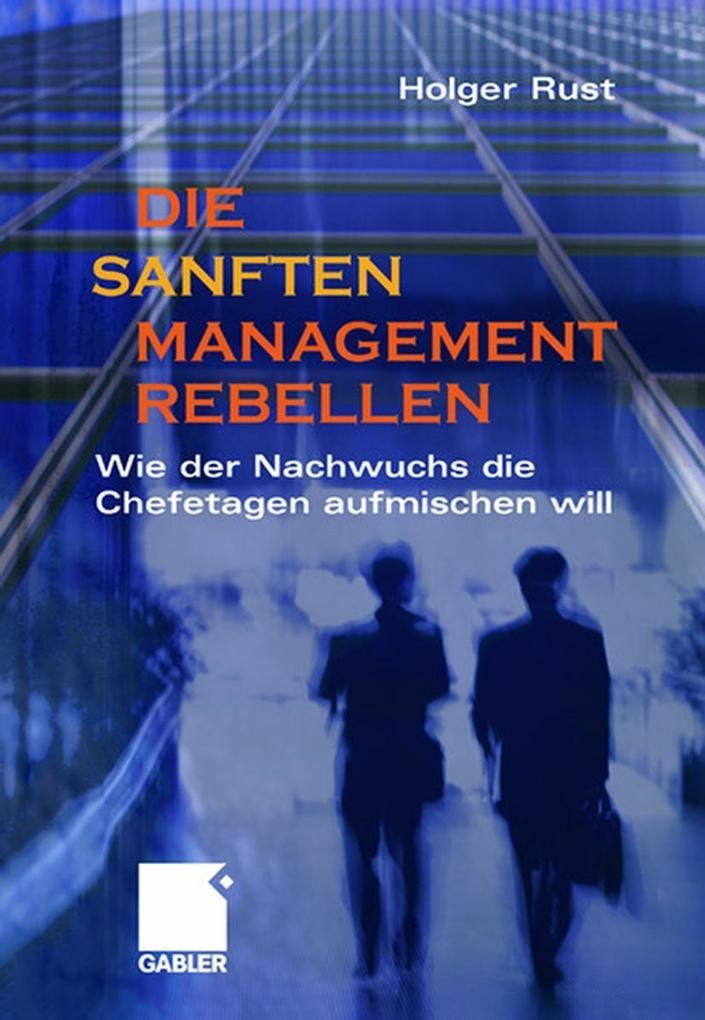 Die sanften Managementrebellen als Buch