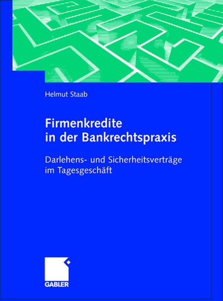 Firmenkredite in der Bankrechtspraxis als Buch