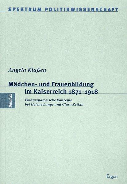 Mädchen- und Frauenbildung im Kaiserreich 1817 - 1918 als Buch