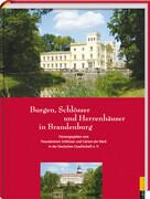 Burgen, Schlösser und Herrenhäuser in Brandenburg