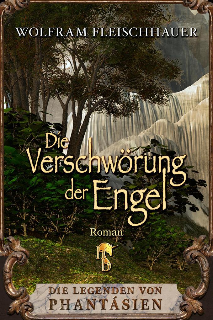 Die Verschwörung der Engel als eBook epub