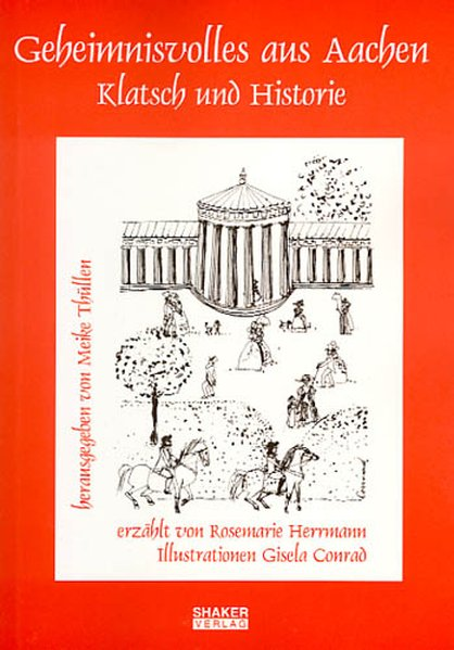 Geheimnisvolles aus Aachen als Buch