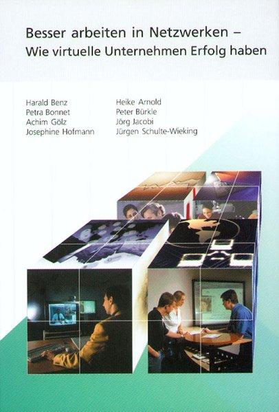 Besser Arbeiten in Netzwerken als Buch