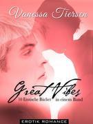 Great Vibes - 10 Erotische Bücher in einem Band [Erotik Romance]