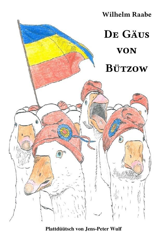 De Gäus von Bützow als Buch (kartoniert)