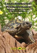 Landschildkröten-Freilandanlagen