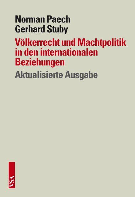 Völkerrecht und Machtpolitik in den internationalen Beziehungen als Buch
