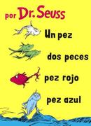 Un Pez, DOS Peces, Pez Rojo, Pez Azul (One Fish, Two Fish, Red Fish, Blue Fish)