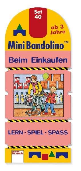 Arena Verlag - Mini Bandolino - Set 40: Beim Einkaufen als Buch