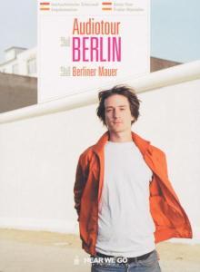 Auf den Spuren der Berliner Mauer, 1 Audio-CD als Hörbuch