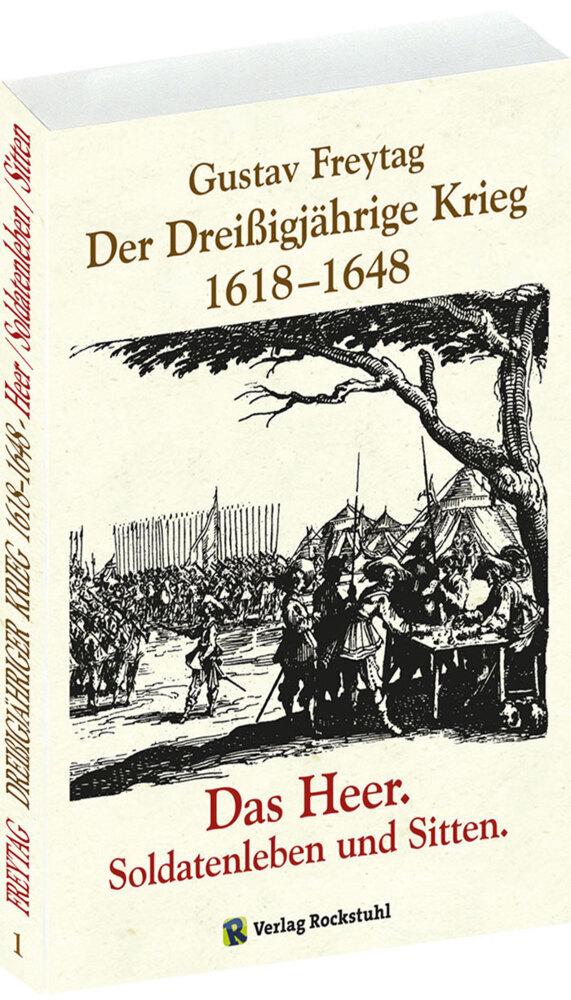 Der Dreißigjährige Krieg 1618-1648 Bd. 1. Das Heer als Buch