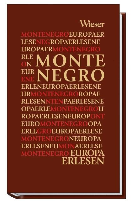 Europa Erlesen. Montenegro als Buch von