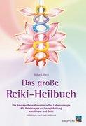 Das große Reiki-Heilbuch
