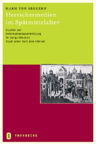 Herrschermedien im Spätmittelalter als Buch