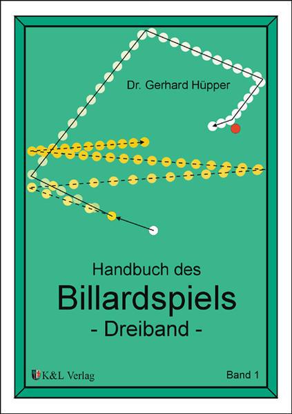 Handbuch des Billardspiels 1 als Buch