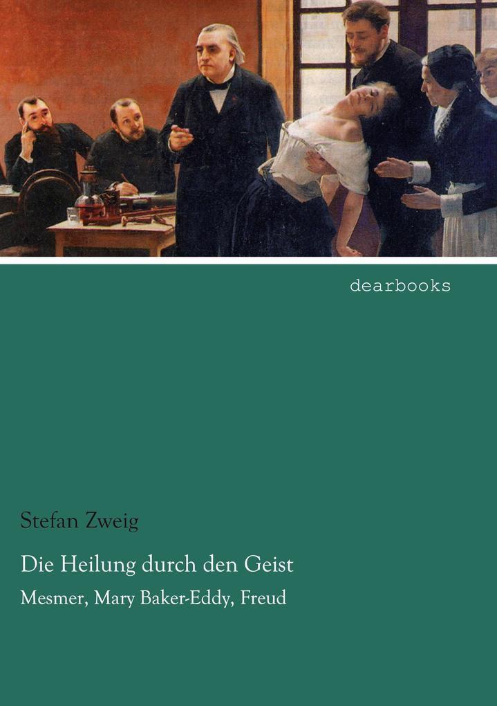 Die Heilung durch den Geist als Buch von Stefan...