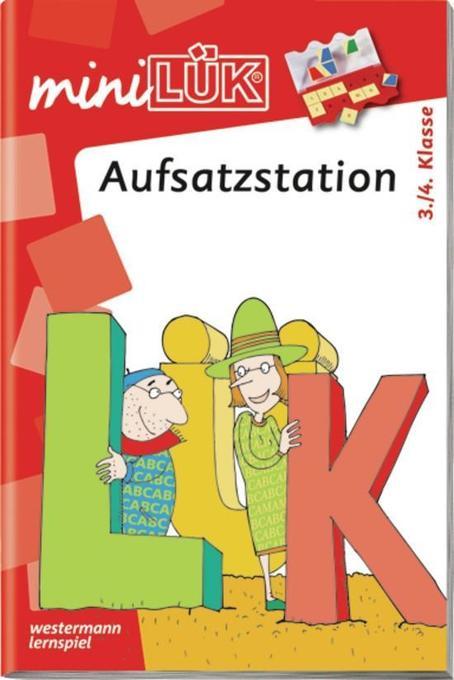 miniLÜK. Aufsatzstation 3./4. Klasse als Buch