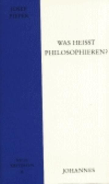Was heisst philosophieren? als Buch