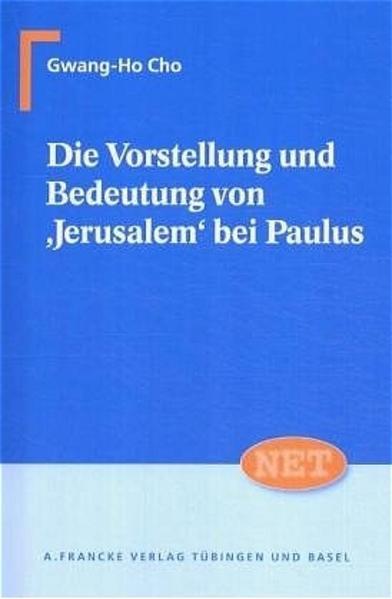 Die Vorstellung und Bedeutung von 'Jerusalem' bei Paulus als Buch