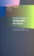 Richtkräfte im Chaos