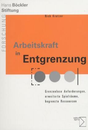 Arbeitskraft in Entgrenzung als Buch