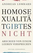 Homosexualität gibt es nicht