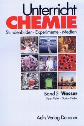 Unterricht Chemie. Wasser. (Bd. 2) als Buch
