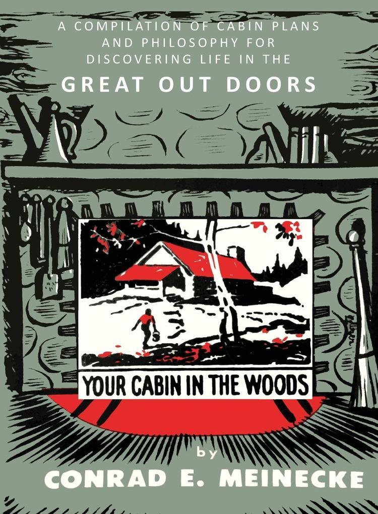 Your Cabin in the Woods als Buch von Conrad E. ...
