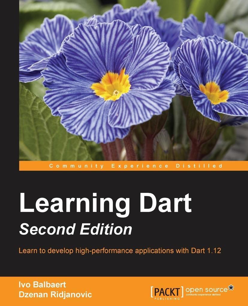 Learning Dart - Second Edition als Buch von Ivo...