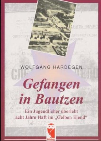 Gefangen in Bautzen als Buch