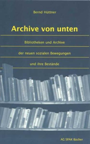 Archive von unten als Buch
