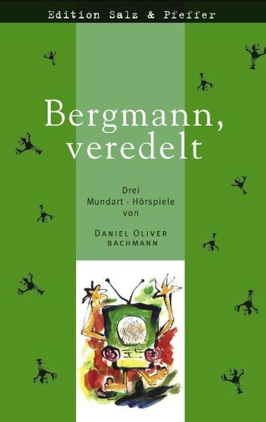 Bergmann, veredelt als Buch
