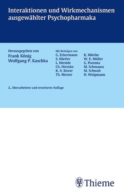 Interaktionen und Wirkmechanismen ausgewählter Psychopharmaka als Buch