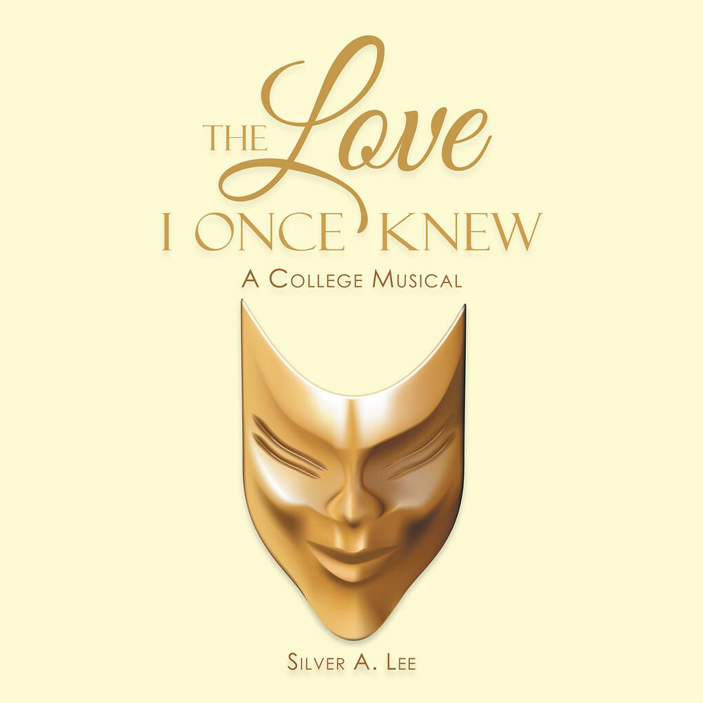 The Love I Once Knew als eBook Download von Sil...