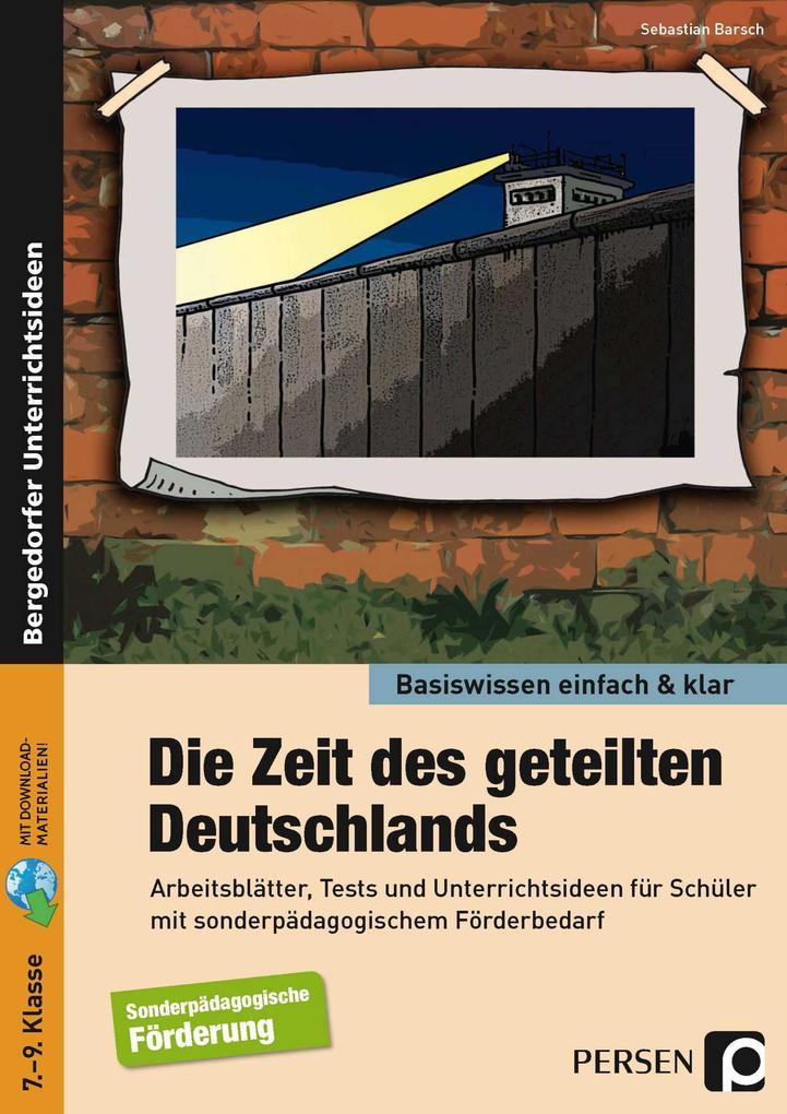 Zeit des geteilten Deutschlands - einfach & kla...