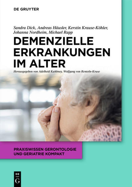 Demenzielle Erkrankungen im Alter als Buch von ...