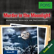 PONS Hörkrimi Englisch: Murder in the Moonlight