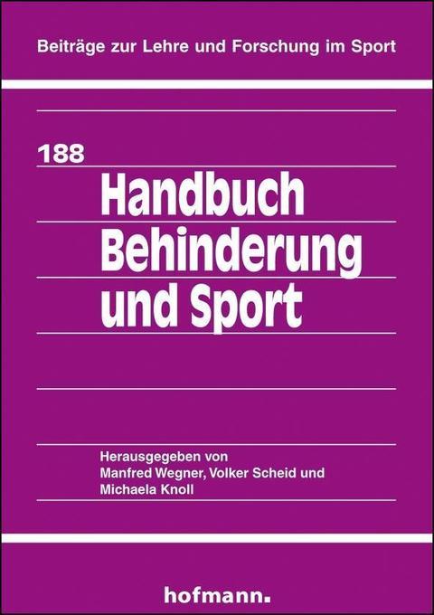 Handbuch Behinderung und Sport als Buch von