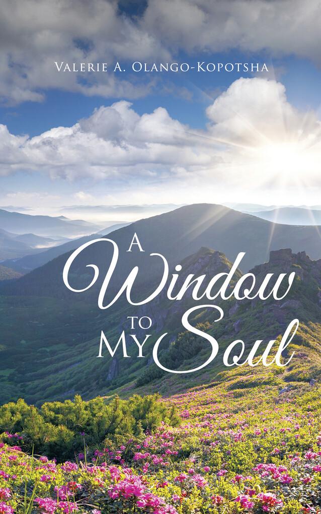 A Window to My Soul als eBook Download von Vale...