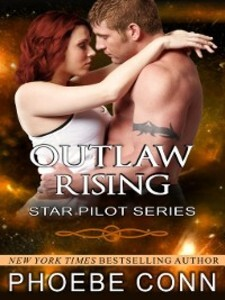Outlaw Rising als eBook Download von Phoebe Conn