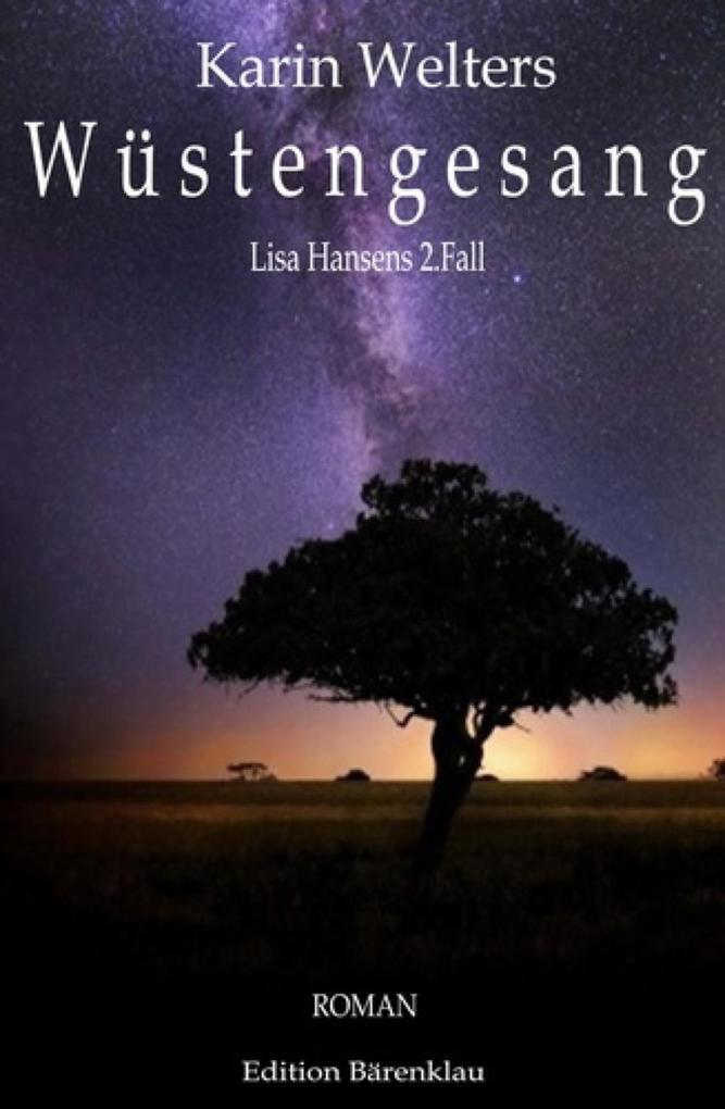 Wüstengesang: Lisa Hansens 2. Fall als eBook