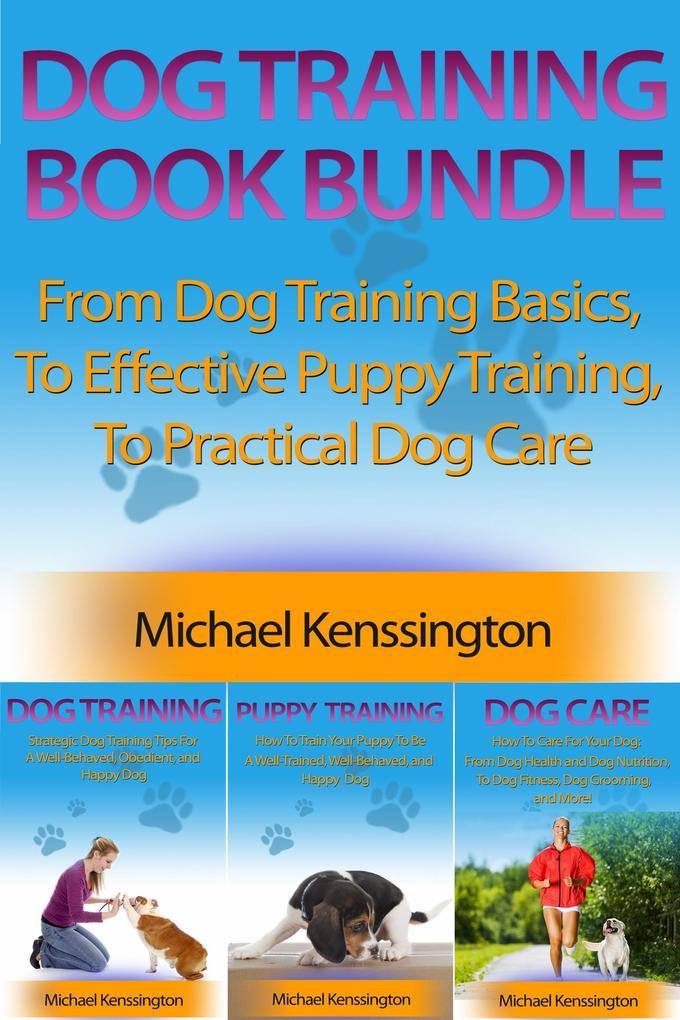Dog Training Book Bundle - From Dog Training Ba...