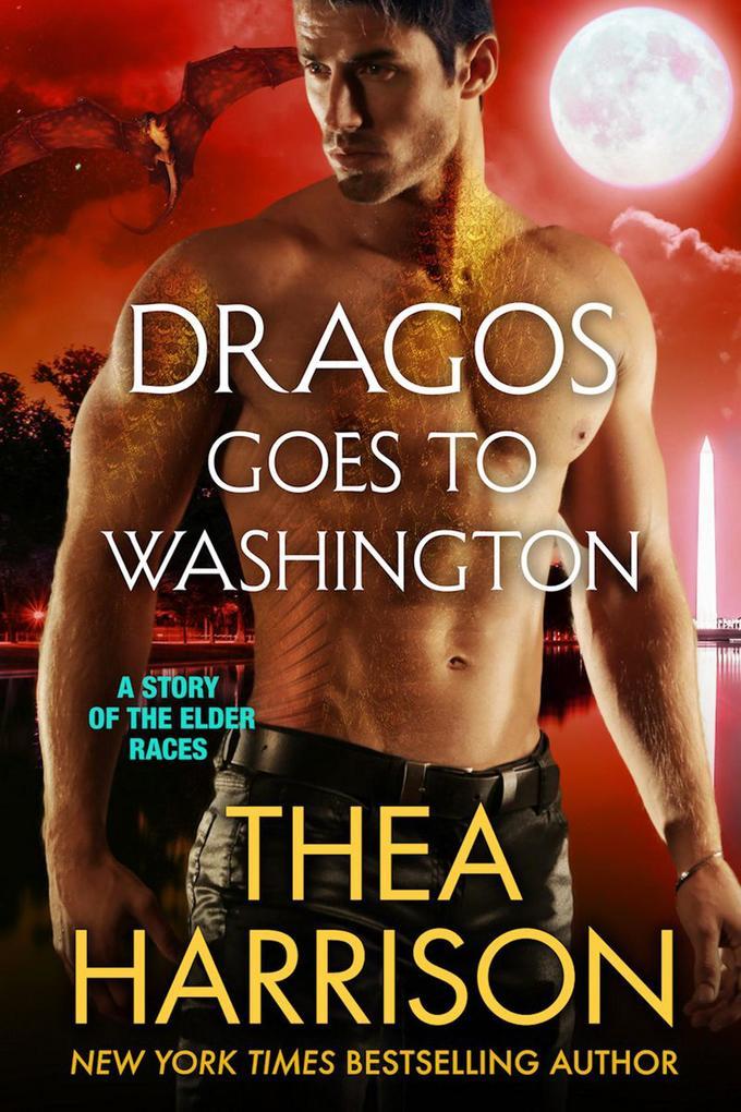 Dragos Goes to Washington (Elder Races) als eBo...